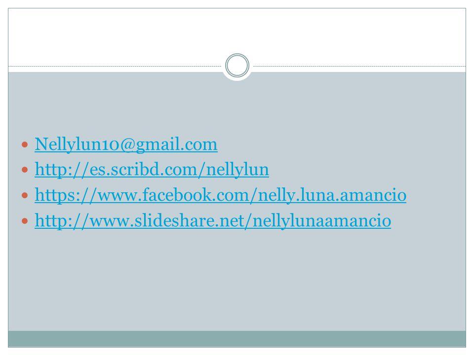 Nellylun10@gmail.com http://es.scribd.com/nellylun https://www.facebook.com/nelly.luna.amancio http://www.slideshare.net/nellylunaamancio