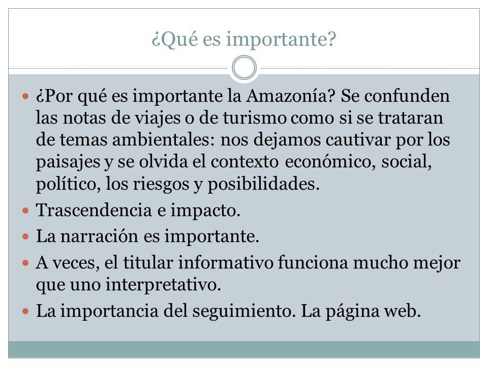 ¿Qué es importante. ¿Por qué es importante la Amazonía.