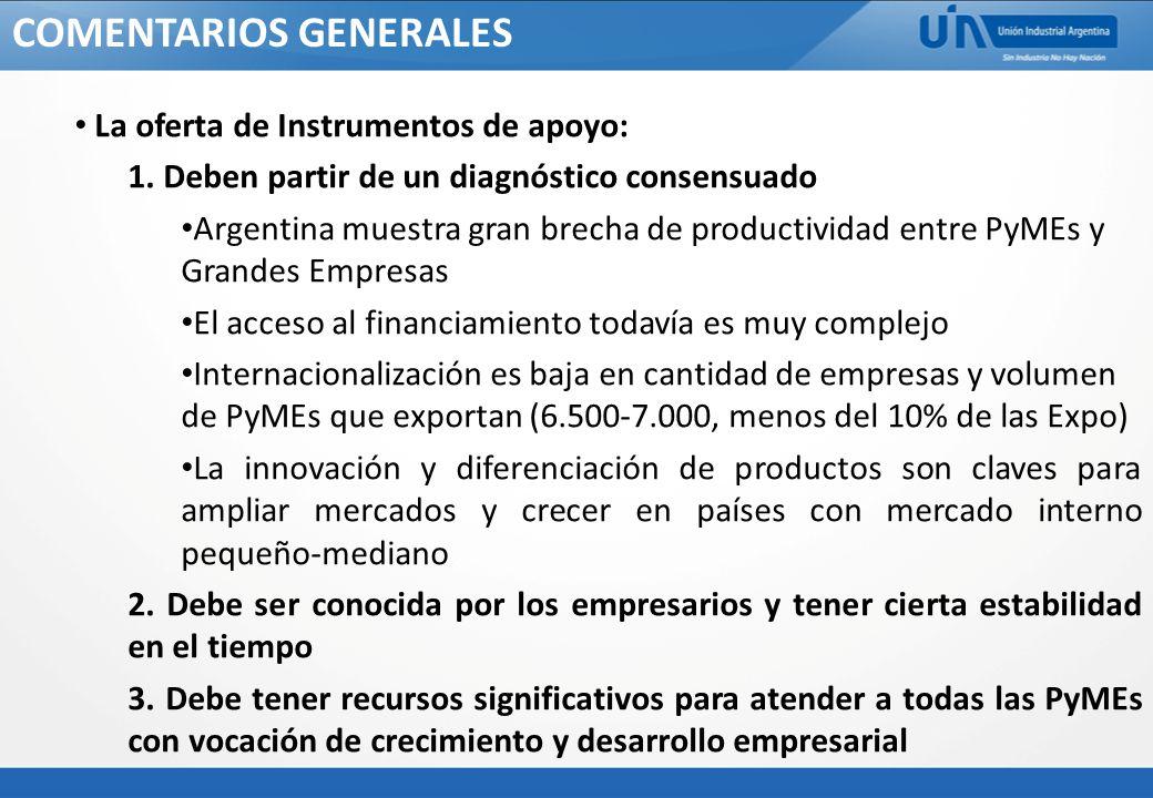 COMENTARIOS GENERALES La oferta de Instrumentos de apoyo: 1.