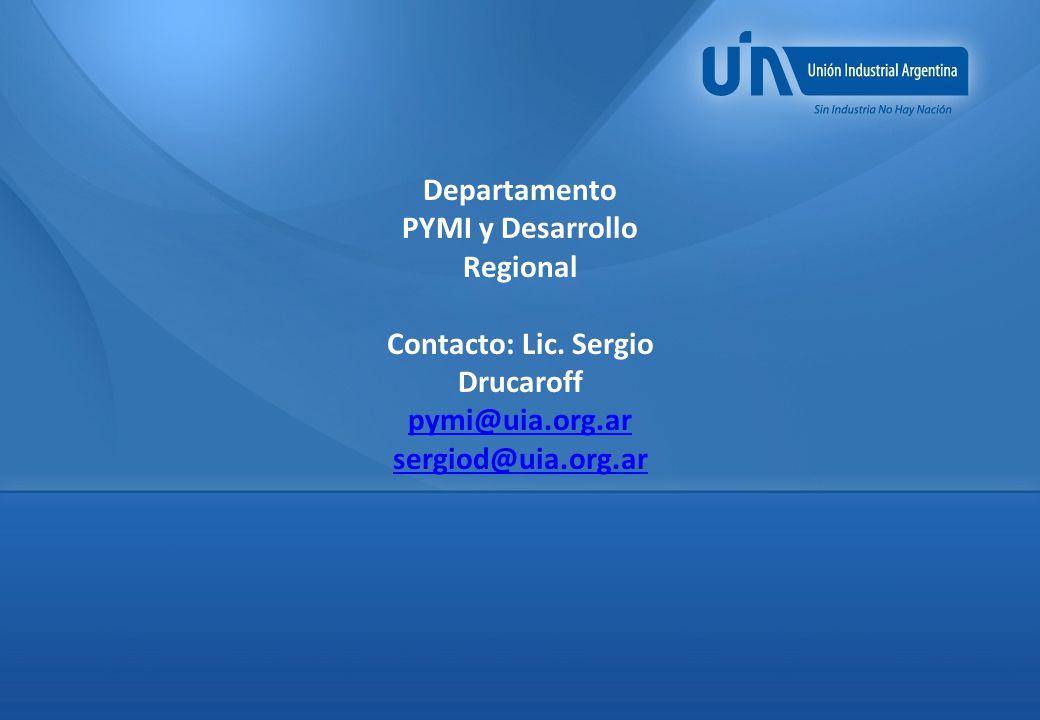 Departamento PYMI y Desarrollo Regional Contacto: Lic.