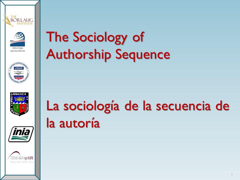 The Sociology of Authorship Sequence La sociología de la secuencia de la autoría 1
