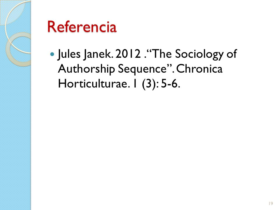 Referencia Jules Janek. 2012. The Sociology of Authorship Sequence .