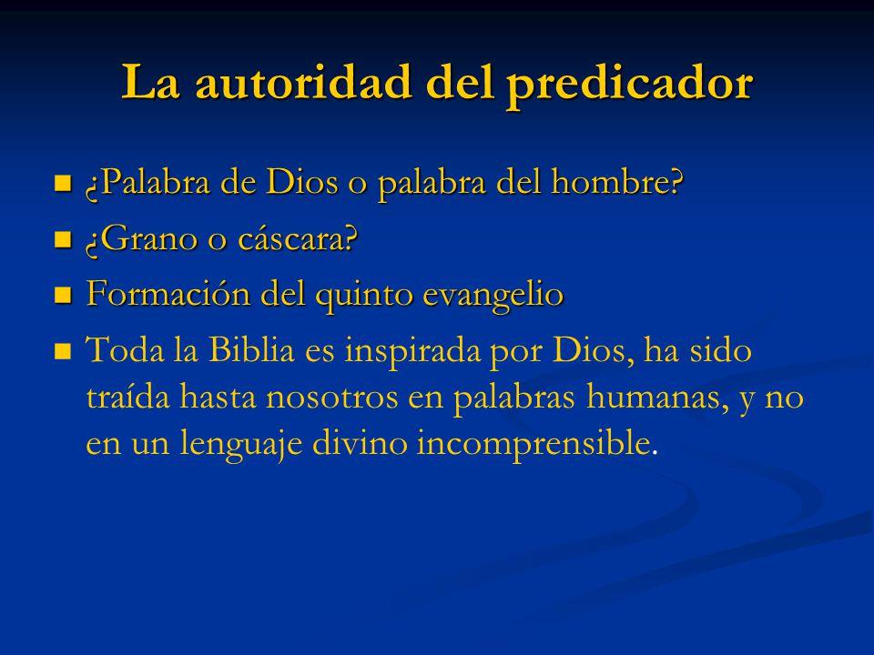 La autoridad del predicador ¿Palabra de Dios o palabra del hombre.