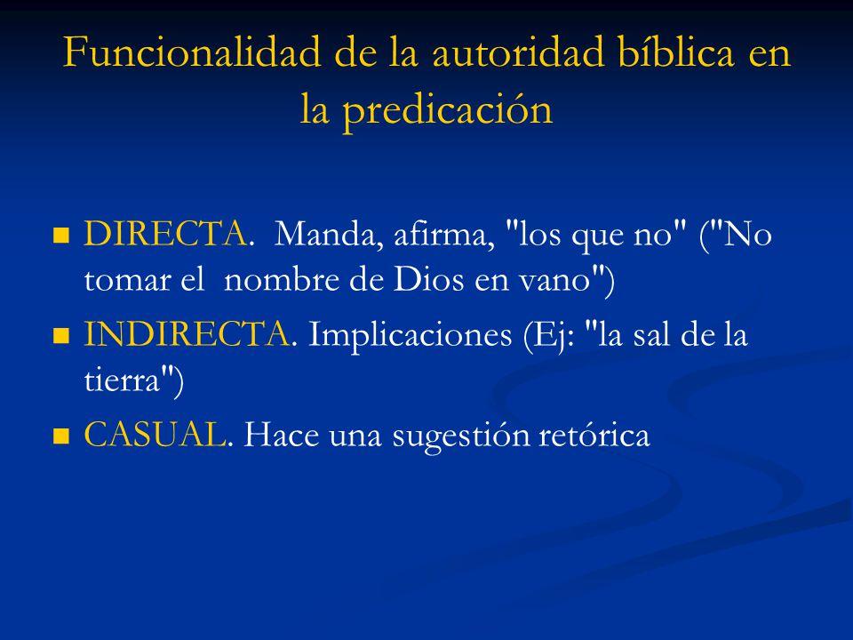Funcionalidad de la autoridad bíblica en la predicación DIRECTA.
