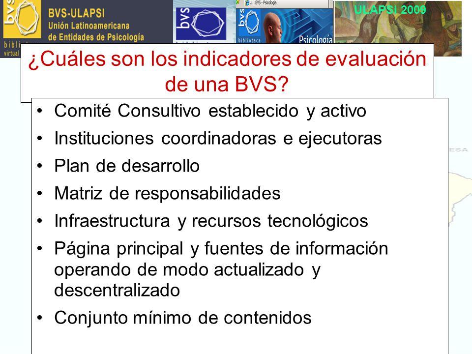 ULAPSi 2009 ¿Cuáles son los indicadores de evaluación de una BVS.