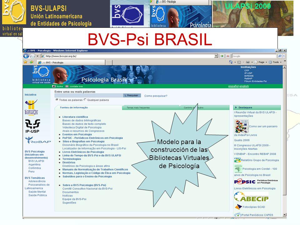 ULAPSi 2009 BVS-Psi BRASIL Modelo para la construcción de las Bibliotecas Virtuales de Psicología