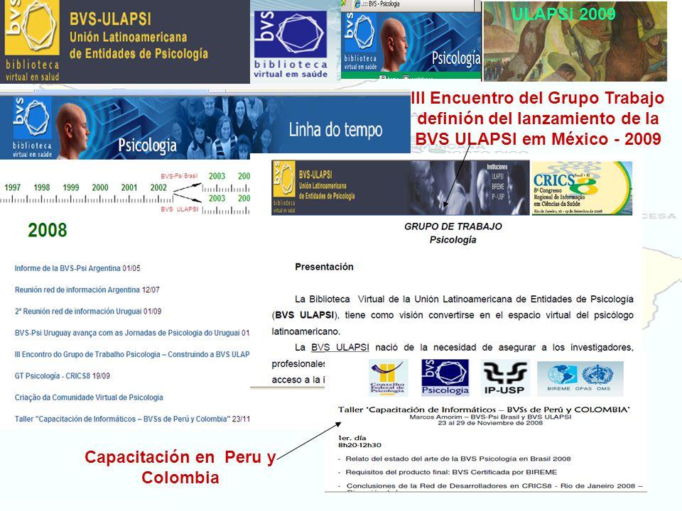 ULAPSi 2009 III Encuentro del Grupo Trabajo definión del lanzamiento de la BVS ULAPSI em México - 2009 Capacitación en Peru y Colombia
