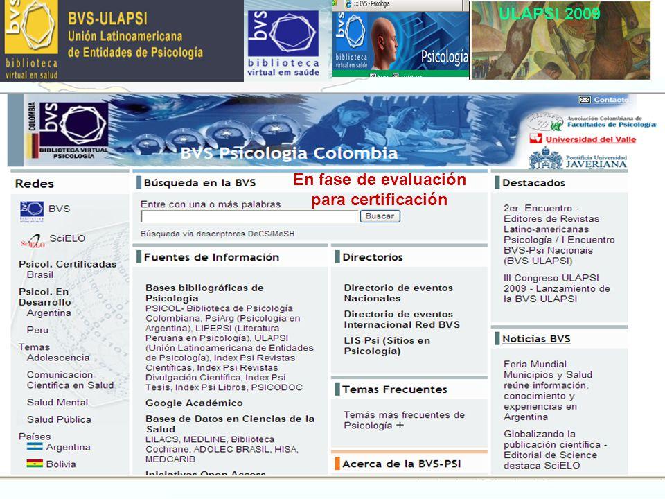 ULAPSi 2009 En fase de evaluación para certificación