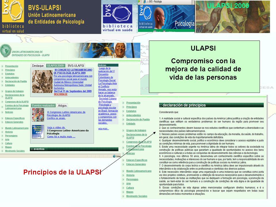 ULAPSi 2009 ULAPSI Compromiso con la mejora de la calidad de vida de las personas Principios de la ULAPSI
