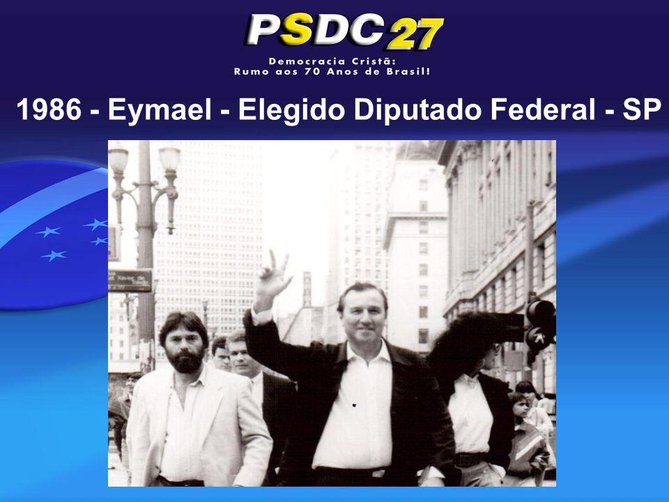 1986 - Eymael - Elegido Diputado Federal - SP