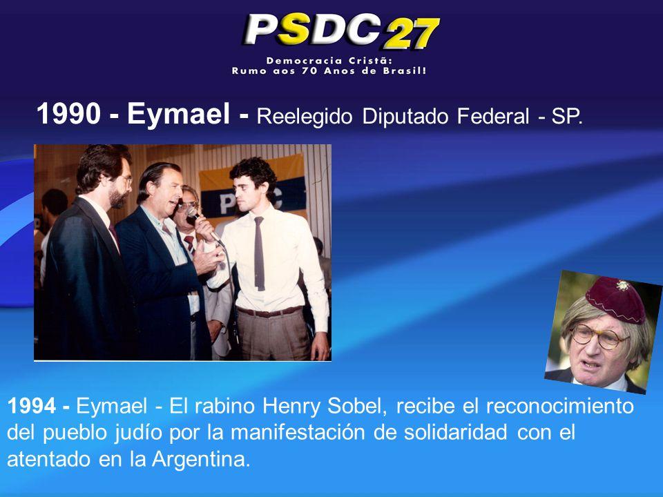 1994 - Eymael - El rabino Henry Sobel, recibe el reconocimiento del pueblo judío por la manifestación de solidaridad con el atentado en la Argentina.