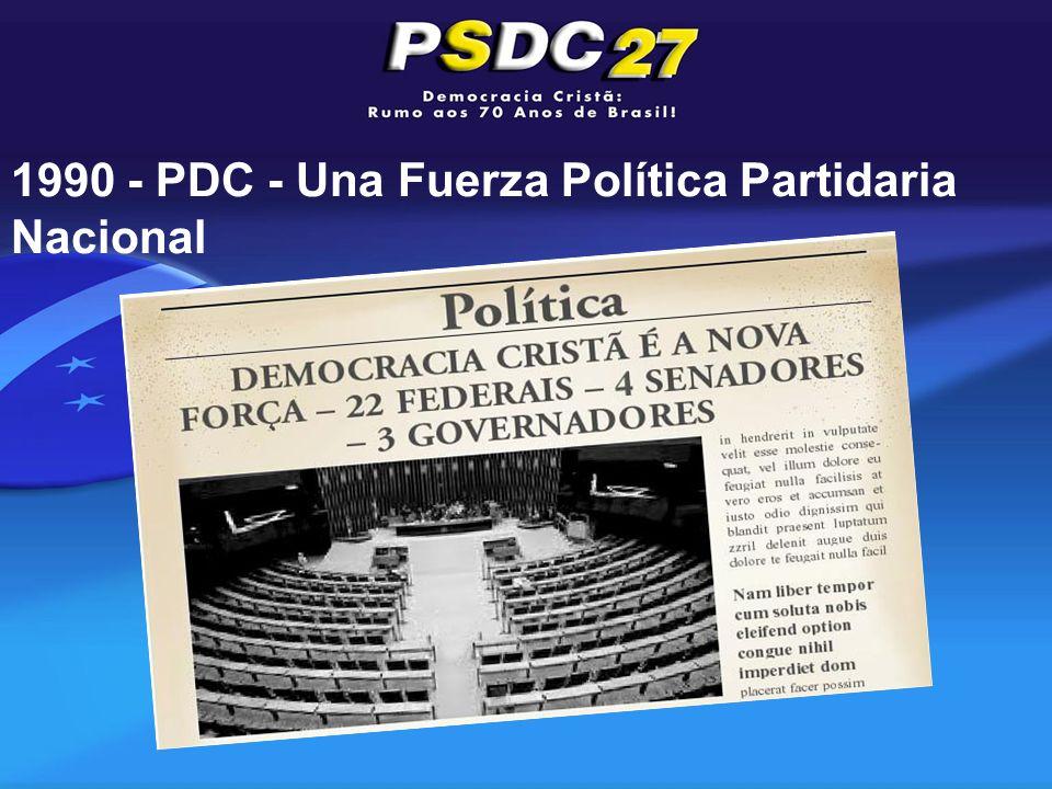 1990 - PDC - Una Fuerza Política Partidaria Nacional