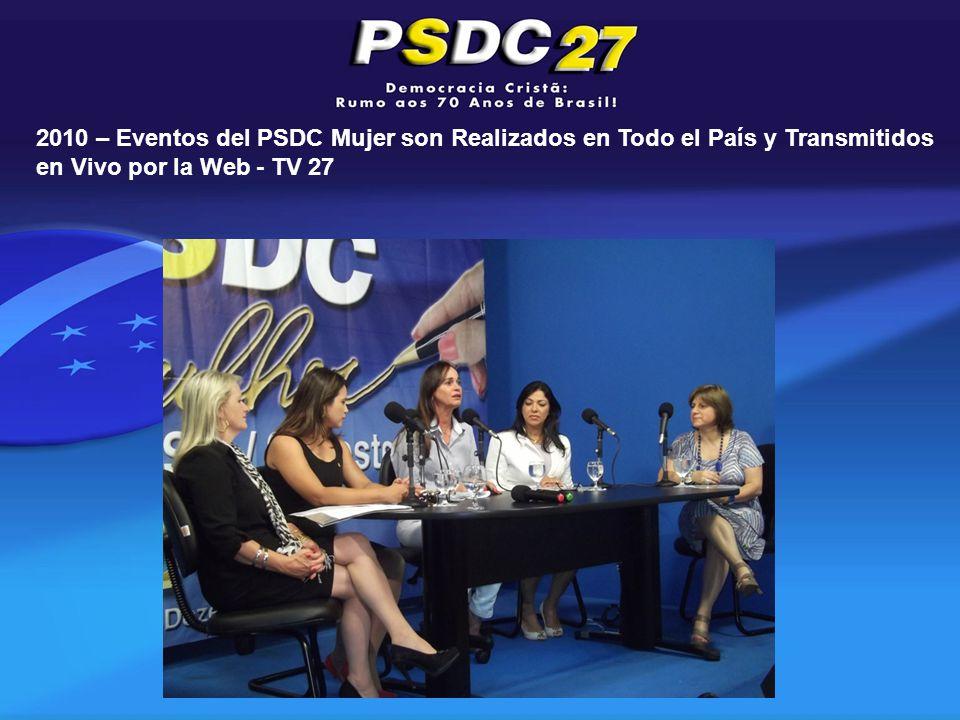 2010 – Eventos del PSDC Mujer son Realizados en Todo el País y Transmitidos en Vivo por la Web - TV 27