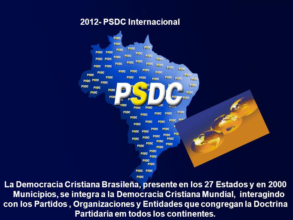 La Democracia Cristiana Brasileña, presente en los 27 Estados y en 2000 Municipios, se integra a la Democracia Cristiana Mundial, interagindo con los Partidos, Organizaciones y Entidades que congregan la Doctrina Partidaria em todos los continentes.