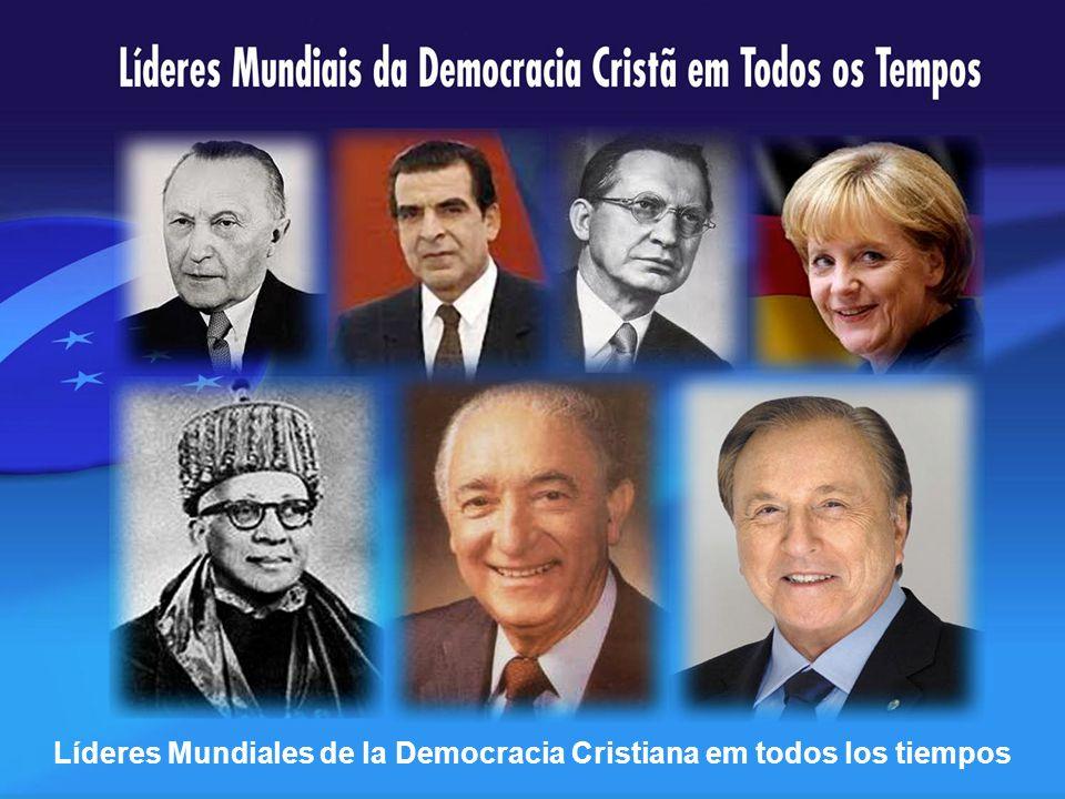 Líderes Mundiales de la Democracia Cristiana em todos los tiempos