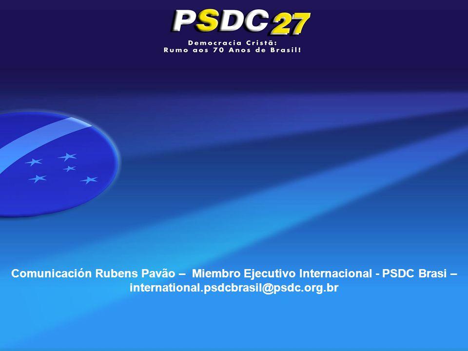 Comunicación Rubens Pavão – Miembro Ejecutivo Internacional - PSDC Brasi – international.psdcbrasil@psdc.org.br