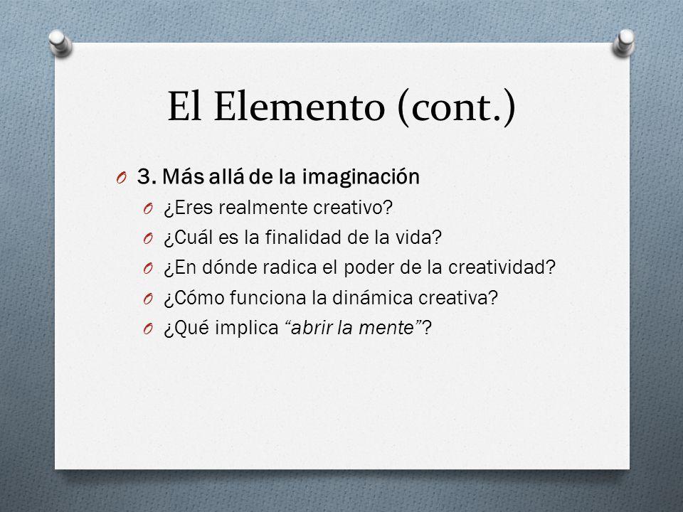 O 3. Más allá de la imaginación O ¿Eres realmente creativo.