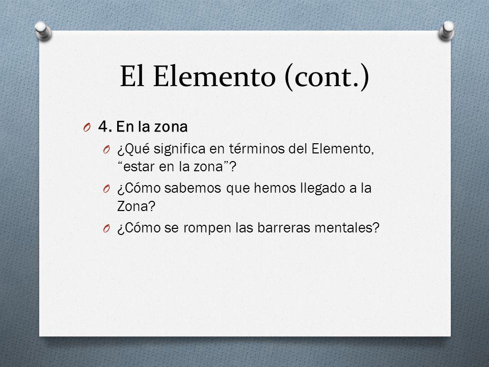 O 4. En la zona O ¿Qué significa en términos del Elemento, estar en la zona .