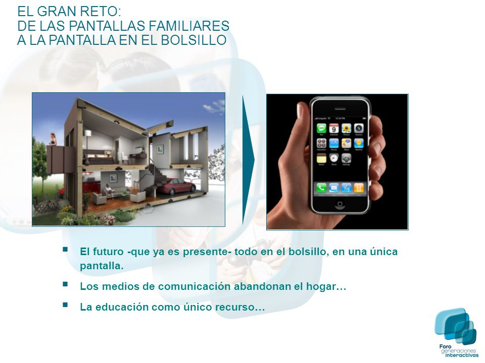  El futuro -que ya es presente- todo en el bolsillo, en una única pantalla.