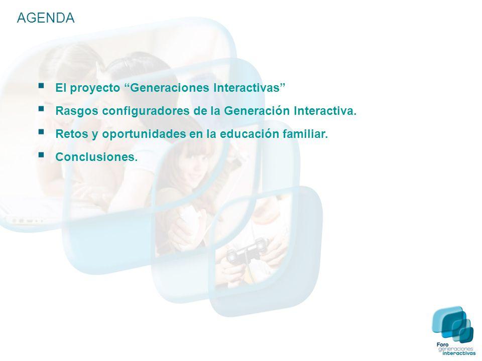  El proyecto Generaciones Interactivas  Rasgos configuradores de la Generación Interactiva.