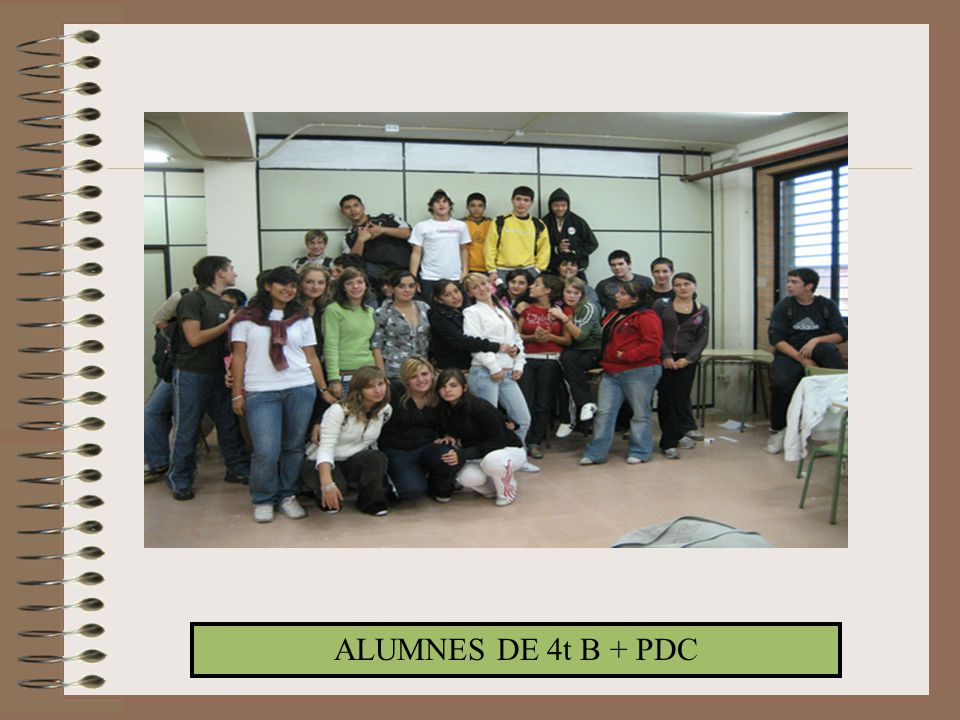 ALUMNES DE 4t B + PDC