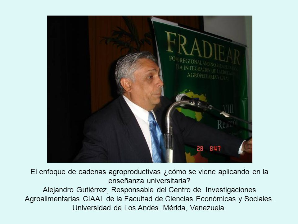El enfoque de cadenas agroproductivas ¿cómo se viene aplicando en la enseñanza universitaria.