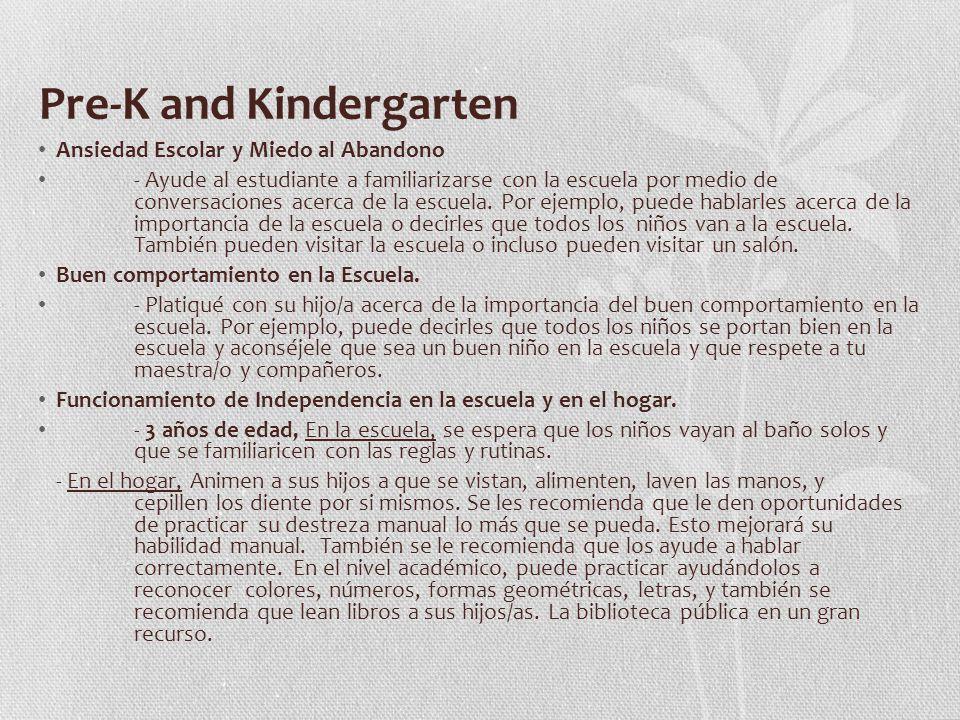 Pre-K and Kindergarten Ansiedad Escolar y Miedo al Abandono - Ayude al estudiante a familiarizarse con la escuela por medio de conversaciones acerca de la escuela.