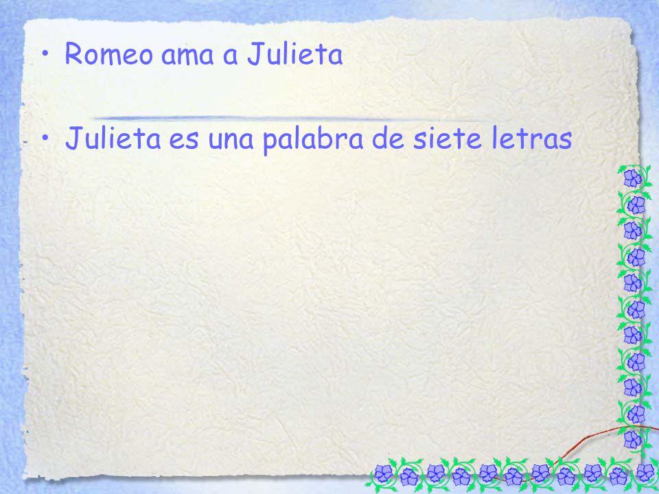 Julieta es una palabra de siete letras