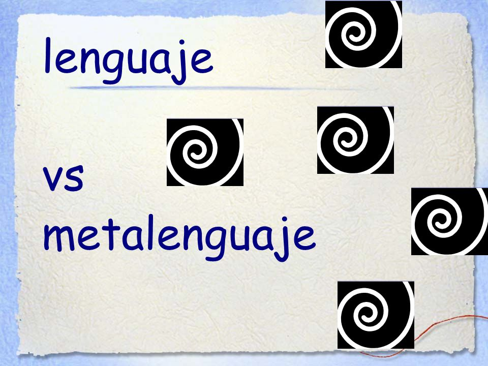lenguaje vs metalenguaje