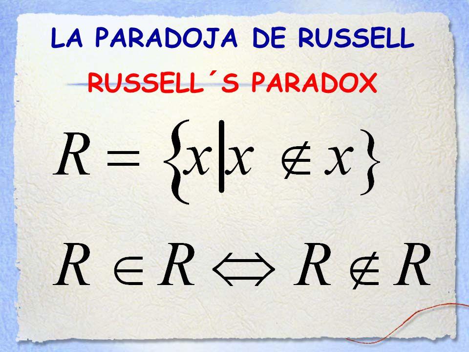 LA PARADOJA DE RUSSELL RUSSELL´S PARADOX