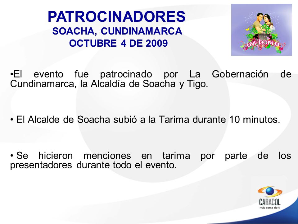El evento fue patrocinado por La Gobernación de Cundinamarca, la Alcaldía de Soacha y Tigo.