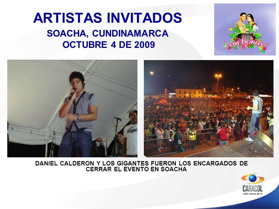 DANIEL CALDERON Y LOS GIGANTES FUERON LOS ENCARGADOS DE CERRAR EL EVENTO EN SOACHA ARTISTAS INVITADOS SOACHA, CUNDINAMARCA OCTUBRE 4 DE 2009
