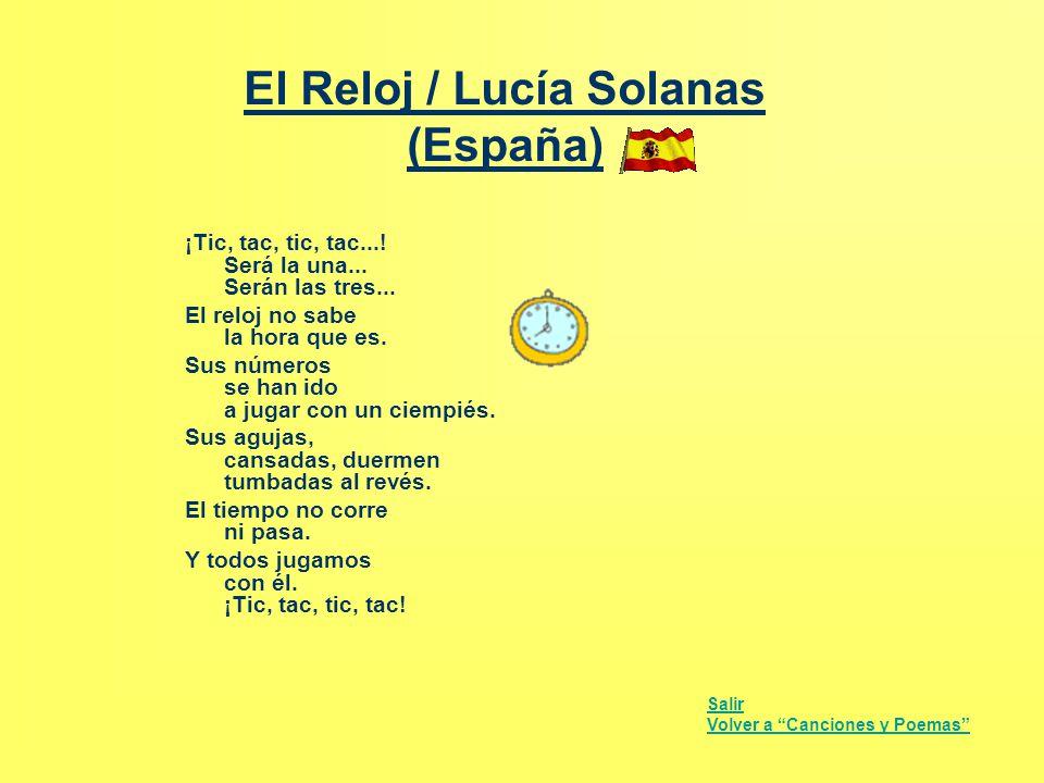 El Reloj / Lucía Solanas (España) ¡Tic, tac, tic, tac...! Será la una... Serán las tres... El reloj no sabe la hora que es. Sus números se han ido a j