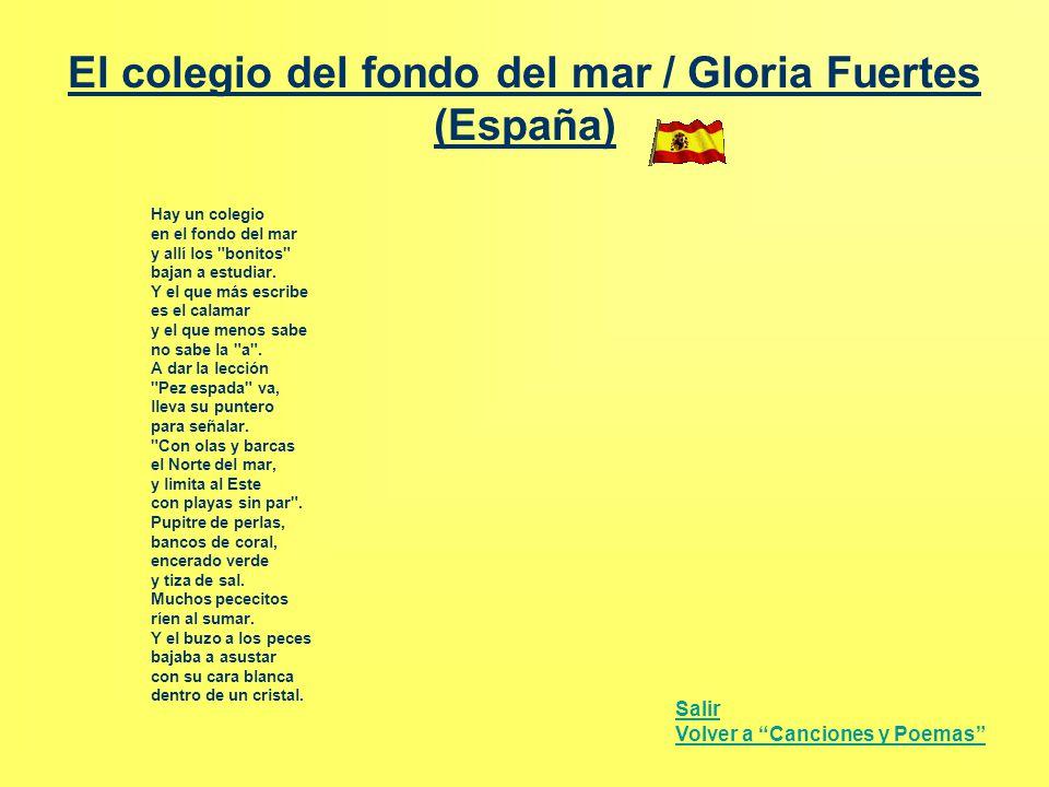 El colegio del fondo del mar / Gloria Fuertes (España) Hay un colegio en el fondo del mar y allí los