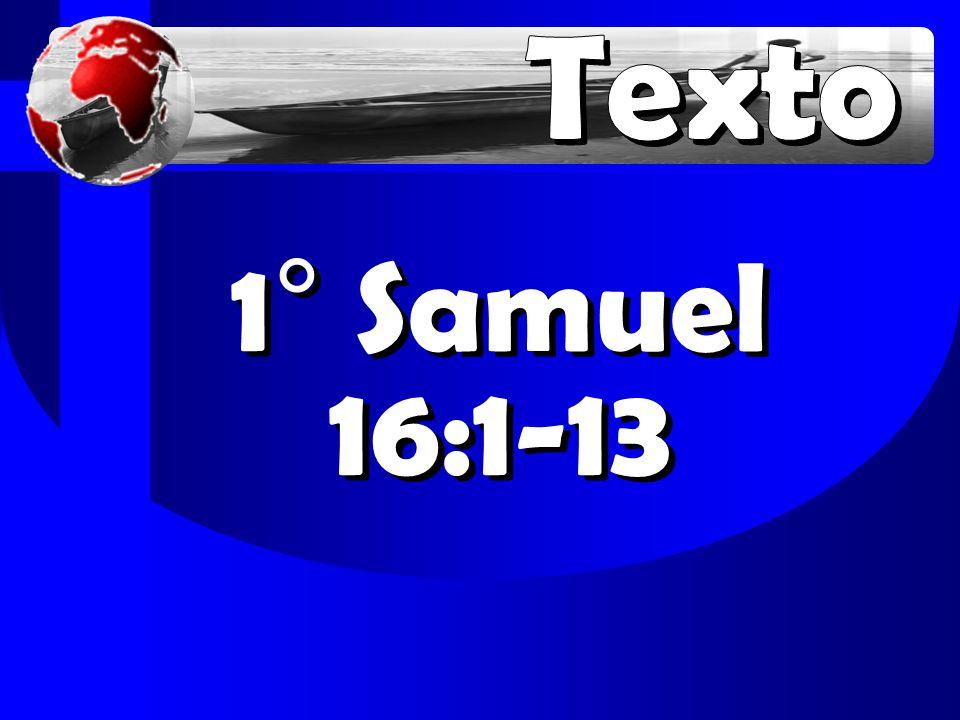 1° Samuel 16:1-13