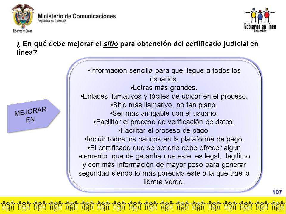 ¿ En qué debe mejorar el sitio para obtención del certificado judicial en línea.
