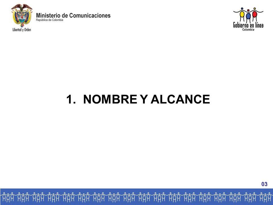 1. NOMBRE Y ALCANCE 03