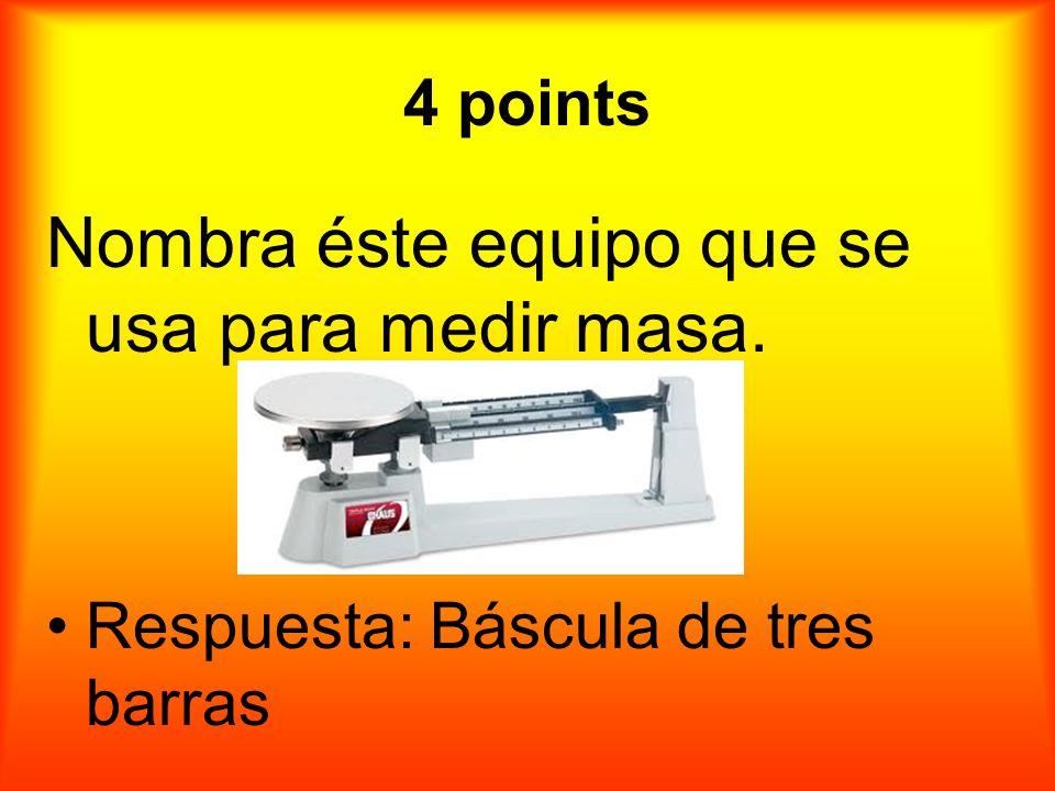 4 puntos Nombra éste equipo que se usa para medir masa.