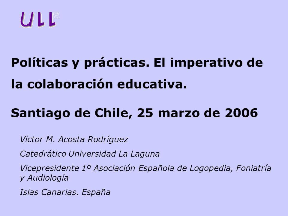 Políticas y prácticas. El imperativo de la colaboración educativa.