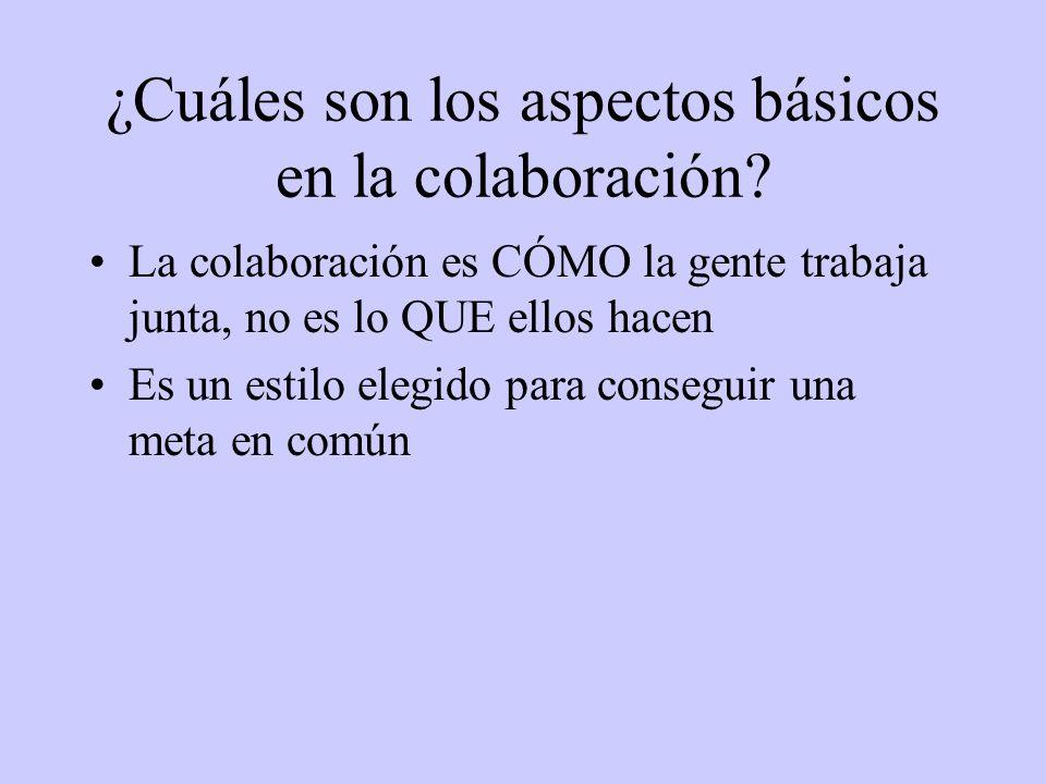 ¿Cuáles son los aspectos básicos en la colaboración.