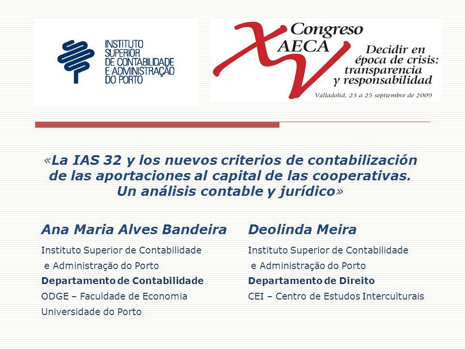 «La IAS 32 y los nuevos criterios de contabilización de las aportaciones al capital de las cooperativas.