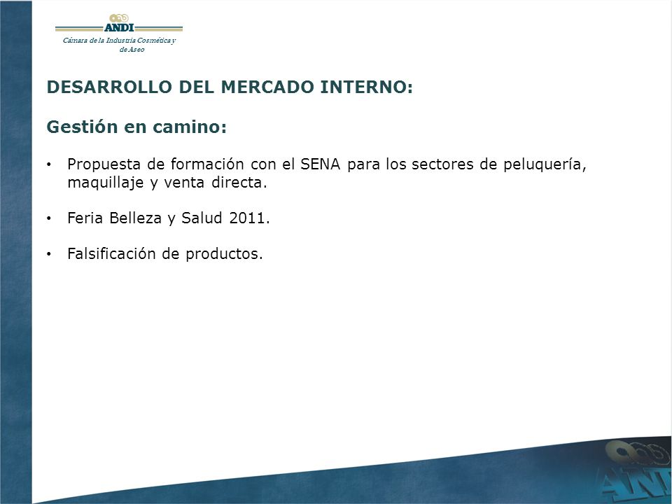 DESARROLLO DEL MERCADO INTERNO: Gestión en camino: Propuesta de formación con el SENA para los sectores de peluquería, maquillaje y venta directa.