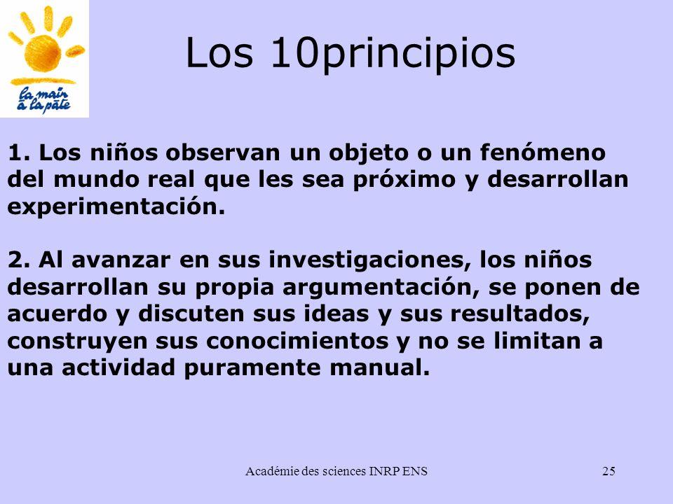 Académie des sciences INRP ENS25 Los 10principios 1.
