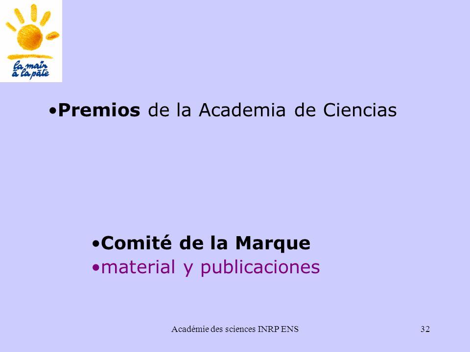 Académie des sciences INRP ENS32 Premios de la Academia de Ciencias Comité de la Marque material y publicaciones