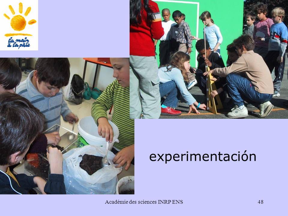 Académie des sciences INRP ENS48 experimentación