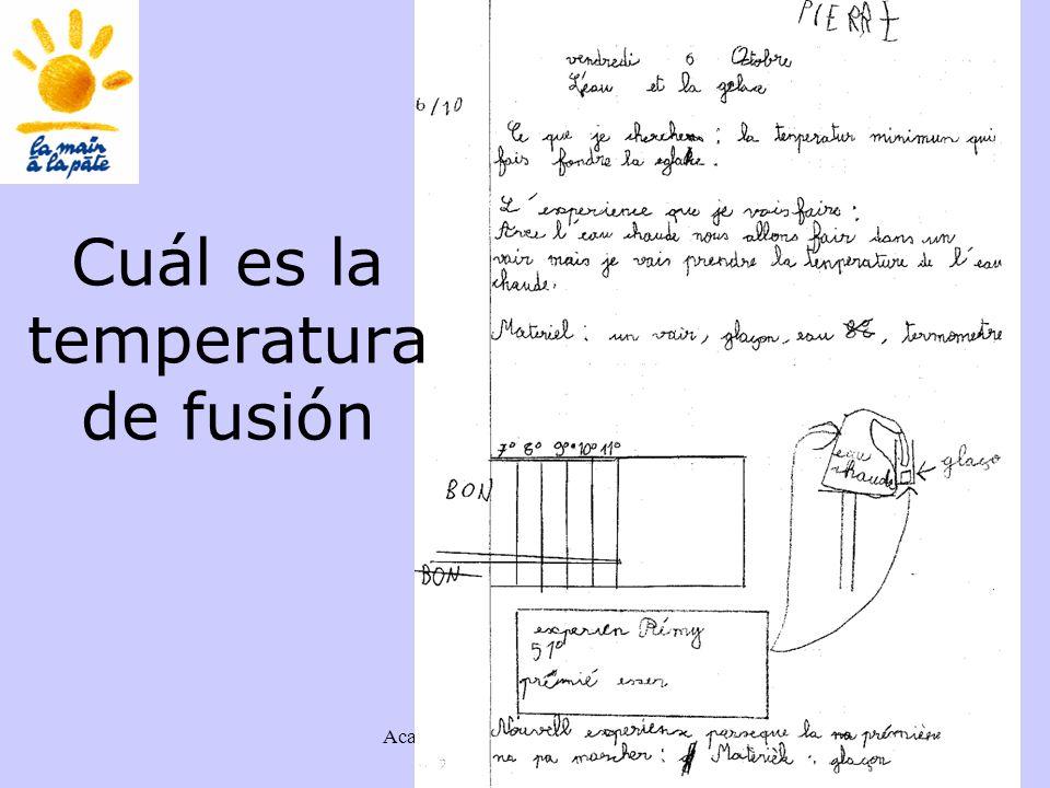 Académie des sciences INRP ENS49 Cuál es la temperatura de fusión