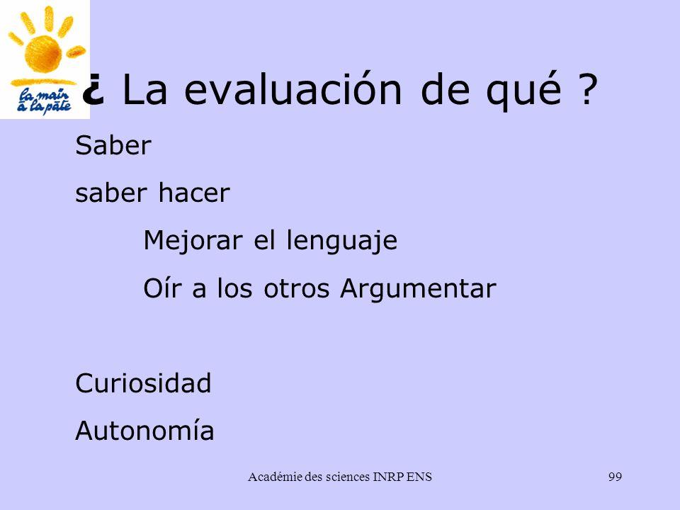 Académie des sciences INRP ENS99 ¿ La evaluación de qué .