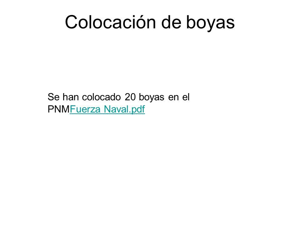Colocación de boyas Se han colocado 20 boyas en el PNMFuerza Naval.pdfFuerza Naval.pdf