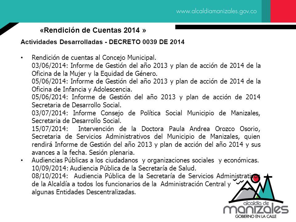 Actividades Desarrolladas - DECRETO 0039 DE 2014 Rendición de cuentas al Concejo Municipal.