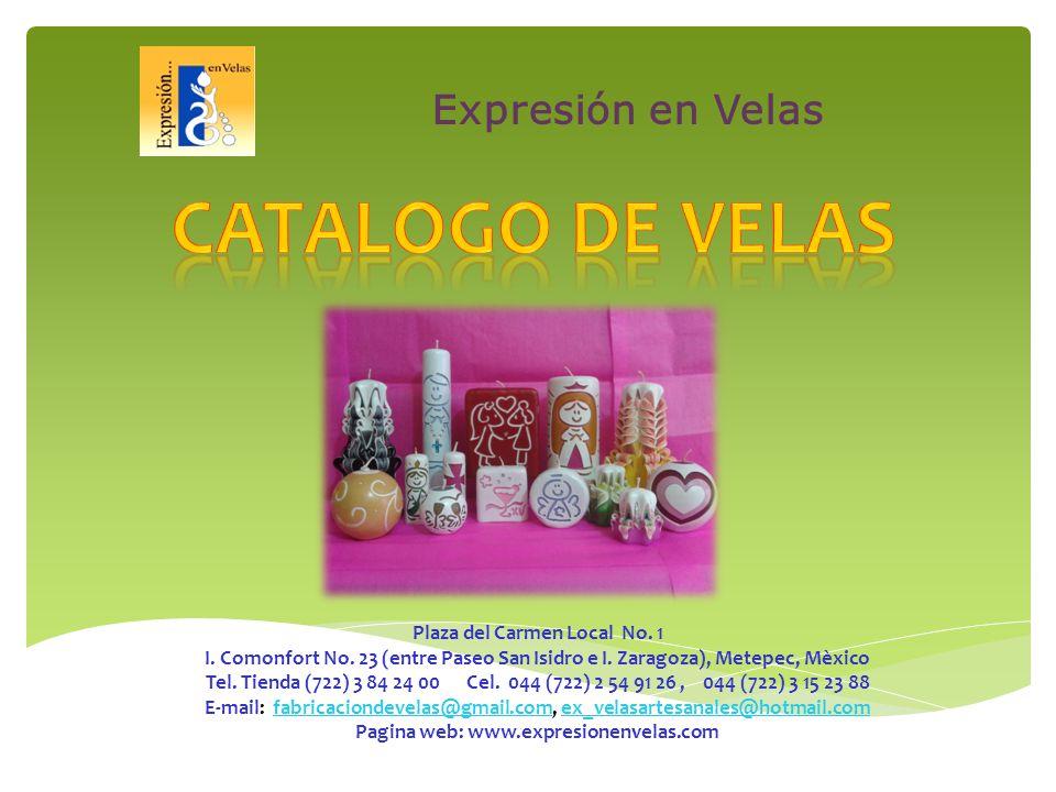 Expresión en Velas Plaza del Carmen Local No. 1 I.